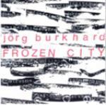 Burkhard, Jörg: FROZEN CITY