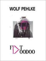 Pehlke, Wolf:  Fat Voodoo