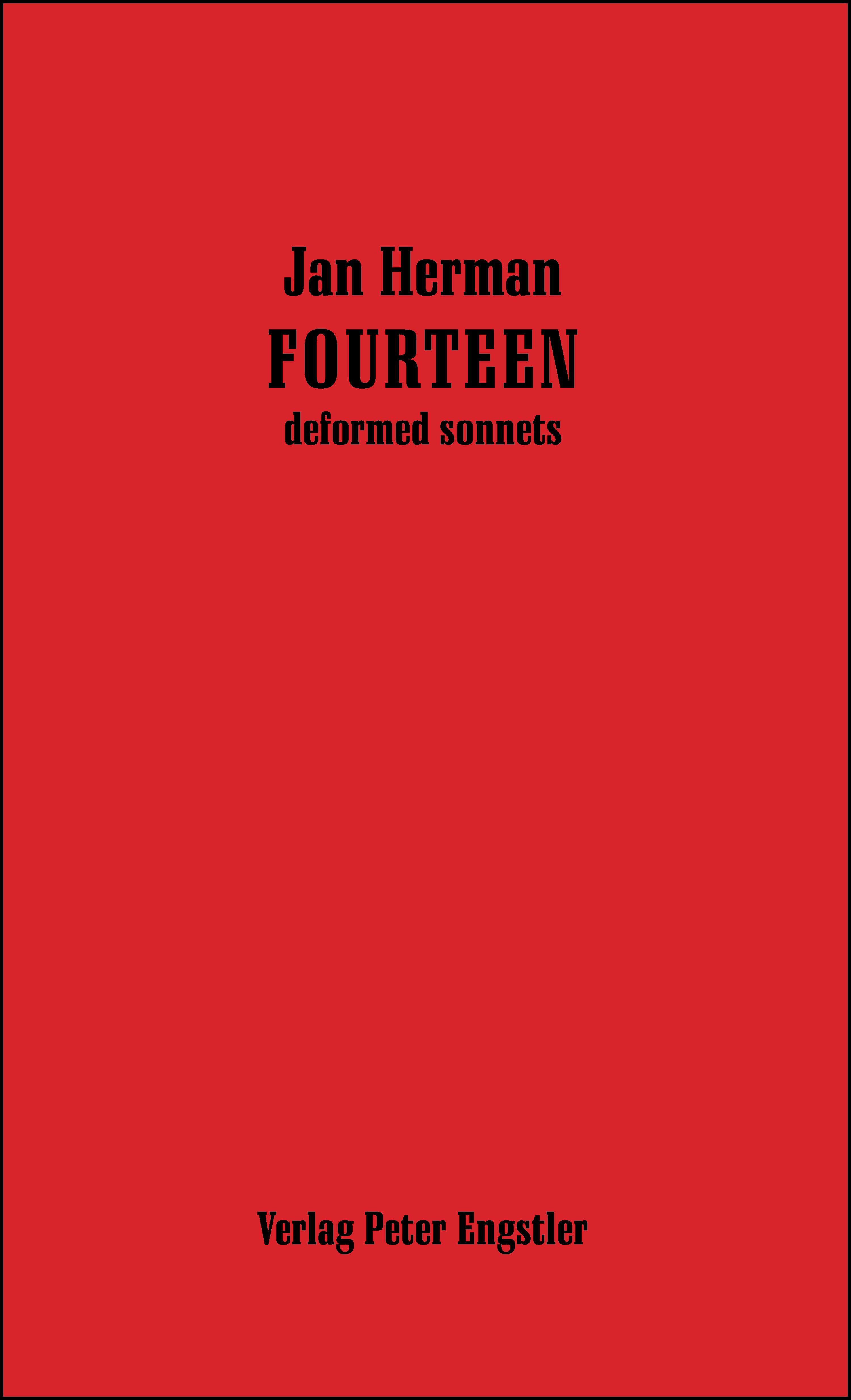 Herman, Jan : FOURTEEN deformed sonnets